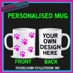 PERSONALISED DOG PAWS FUNNY BIRTHDAY MUG - 150552563779